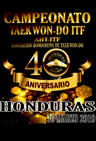 The 40th Anniversary Championship of  Honduran Association of Taekwon-Do ITF